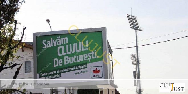 """Panourile cu sloganul UDMR """"Salvăm Clujul! De București"""" sunt ilegale. Poliția locală a dispus desființarea"""