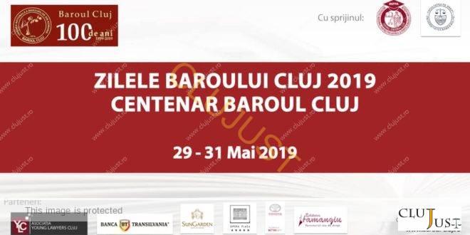 Baroul Cluj sărbătorește 100 de ani de la înființare în 29-31 mai 2019. Conferințe cu participare internațională și alte evenimente